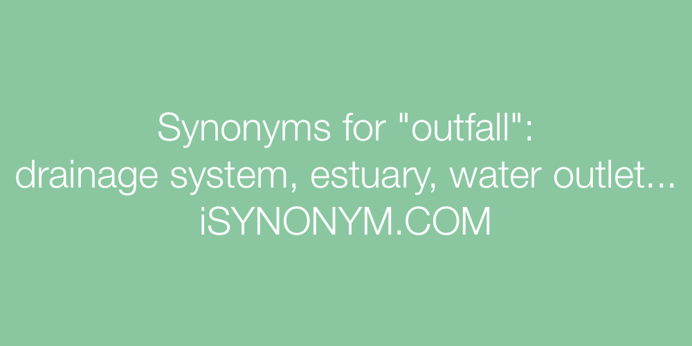 Synonyms outfall