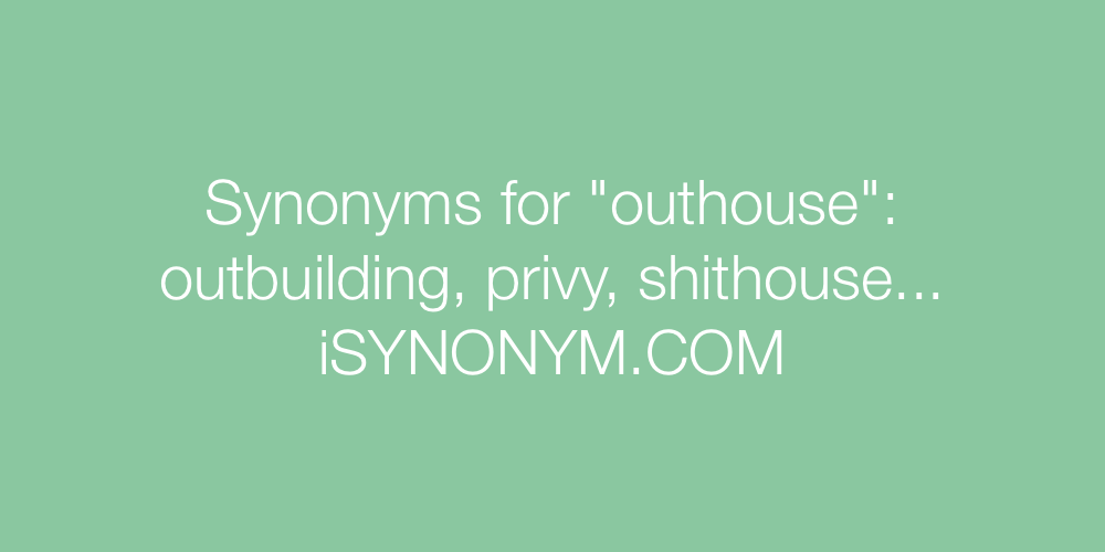 Synonyms outhouse