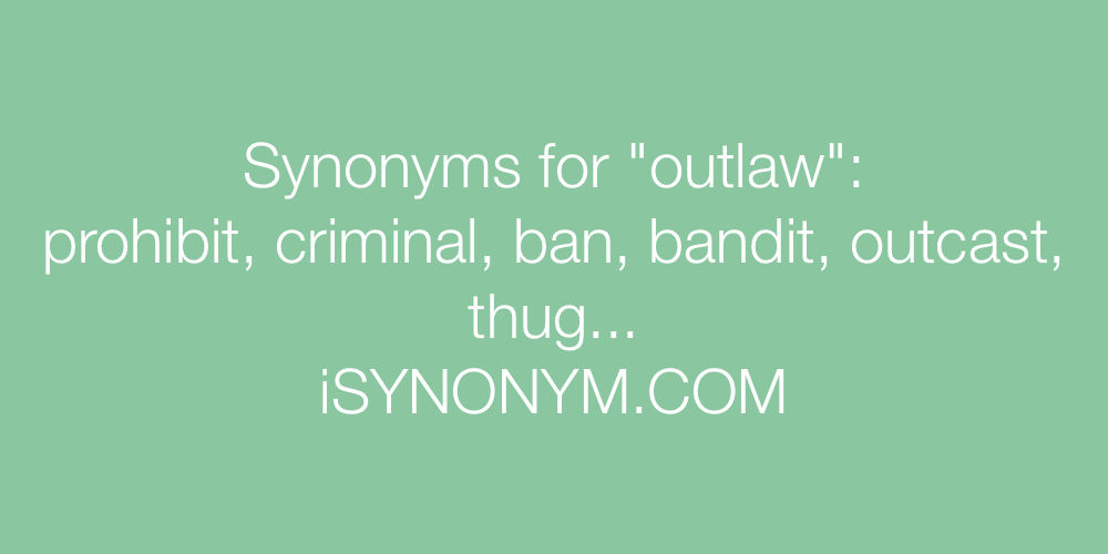 Synonyms outlaw