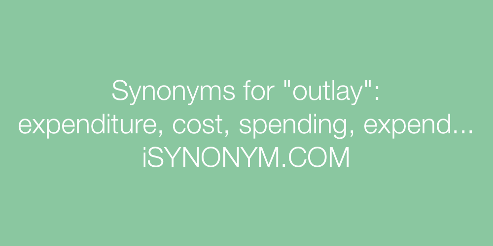 Synonyms outlay
