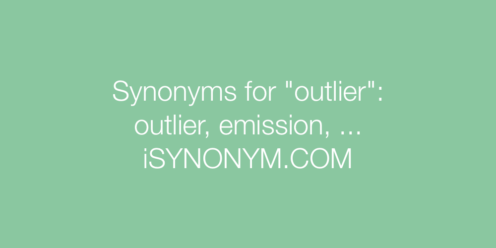 Synonyms outlier