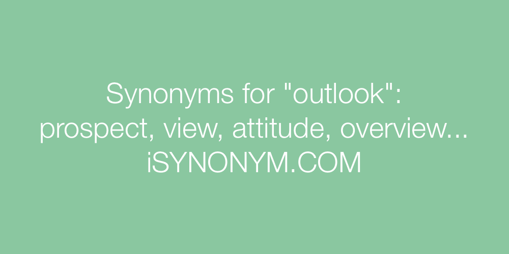 Synonyms outlook