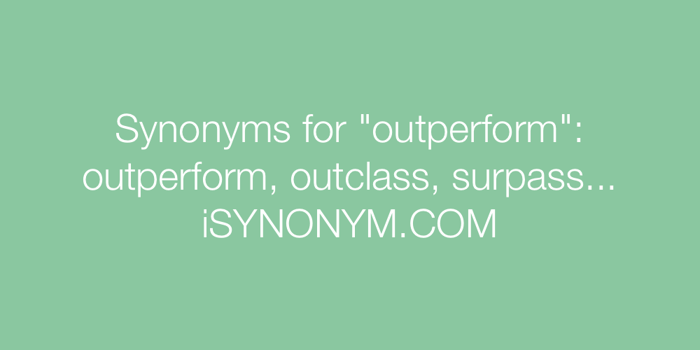 Synonyms outperform