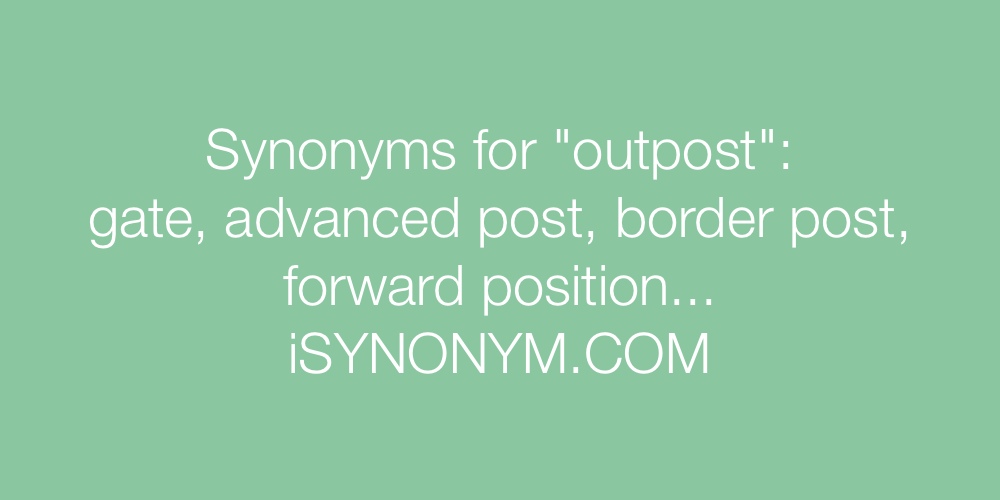 Synonyms outpost