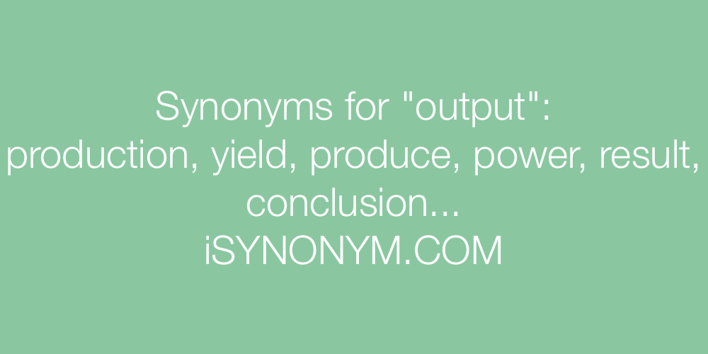 Synonyms output
