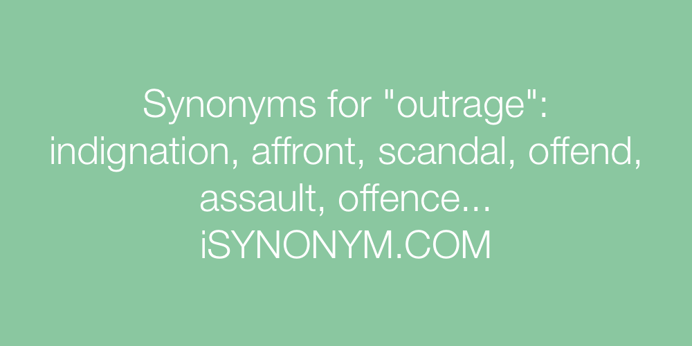 Synonyms outrage