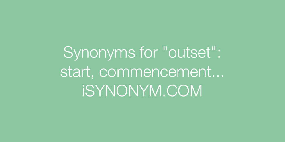 Synonyms outset