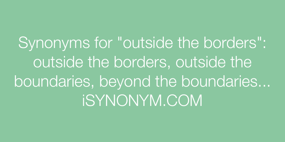 Synonyms outside the borders