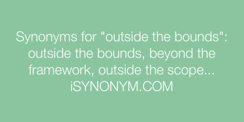 Synonyms outside the bounds