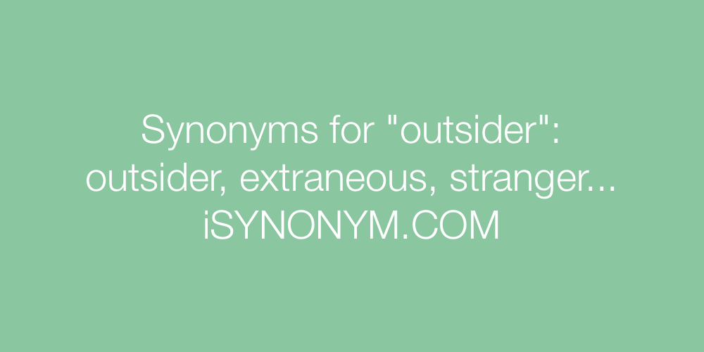 Synonyms outsider