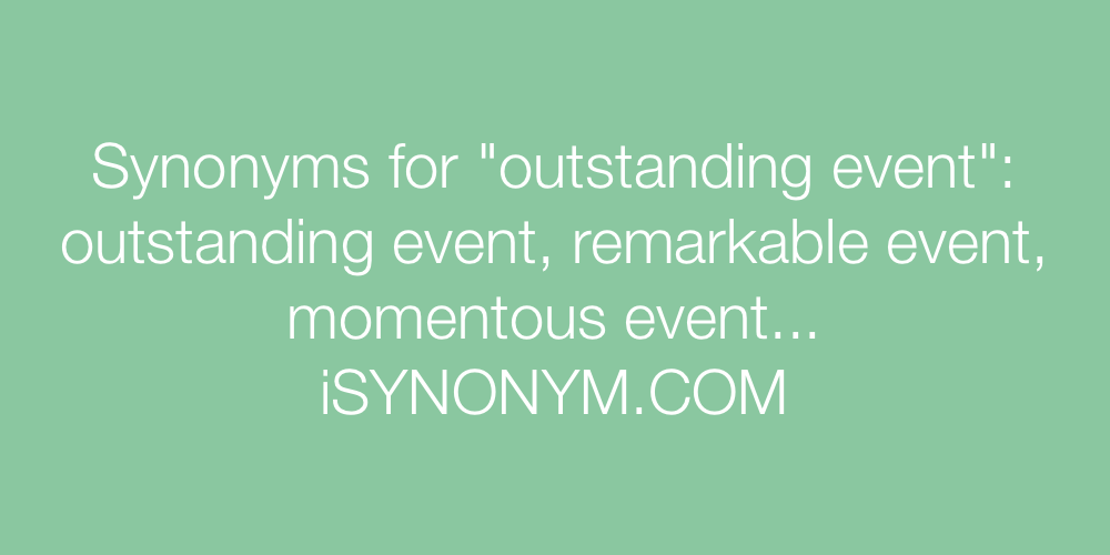 Synonyms outstanding event