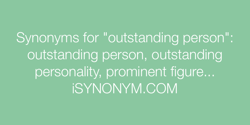 Synonyms outstanding person