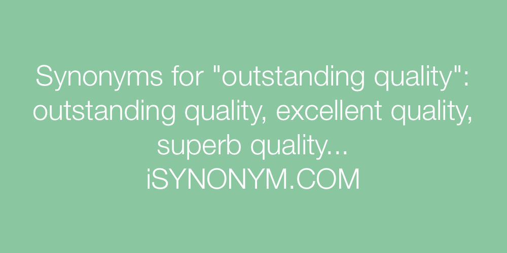 Synonyms outstanding quality