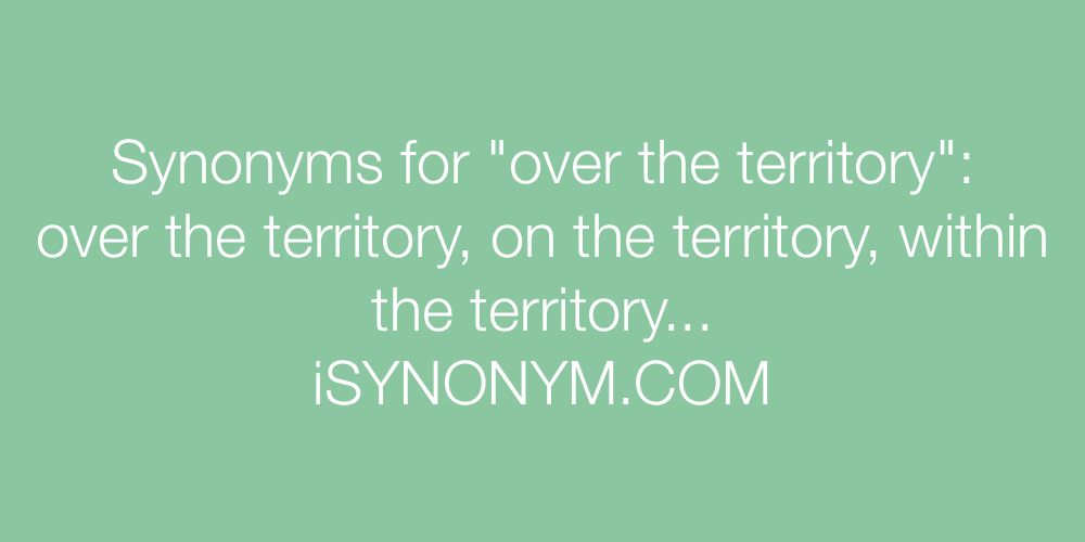 Synonyms over the territory