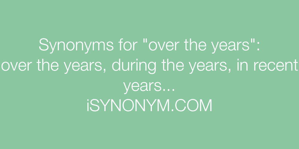 Synonyms over the years