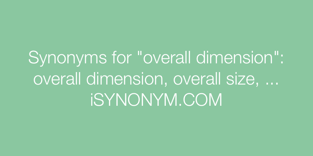 Synonyms overall dimension