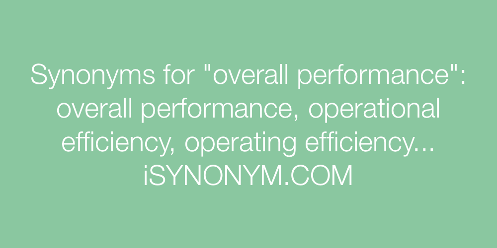 Synonyms overall performance