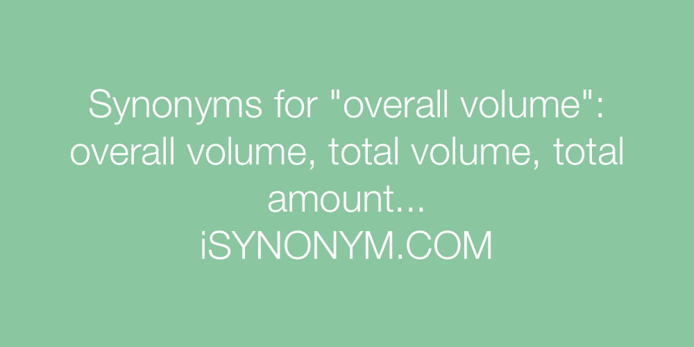 Synonyms overall volume
