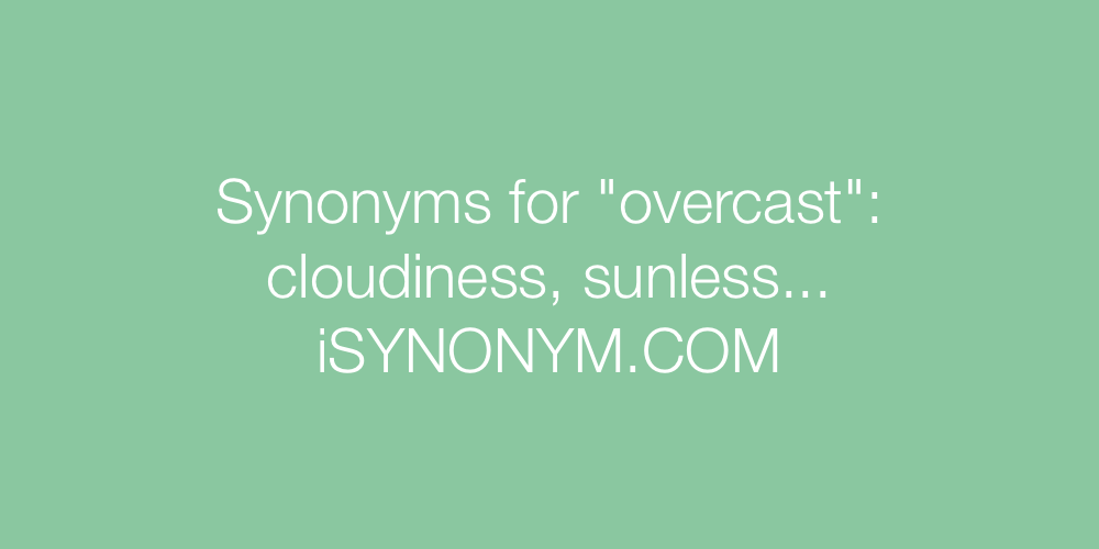 Synonyms overcast