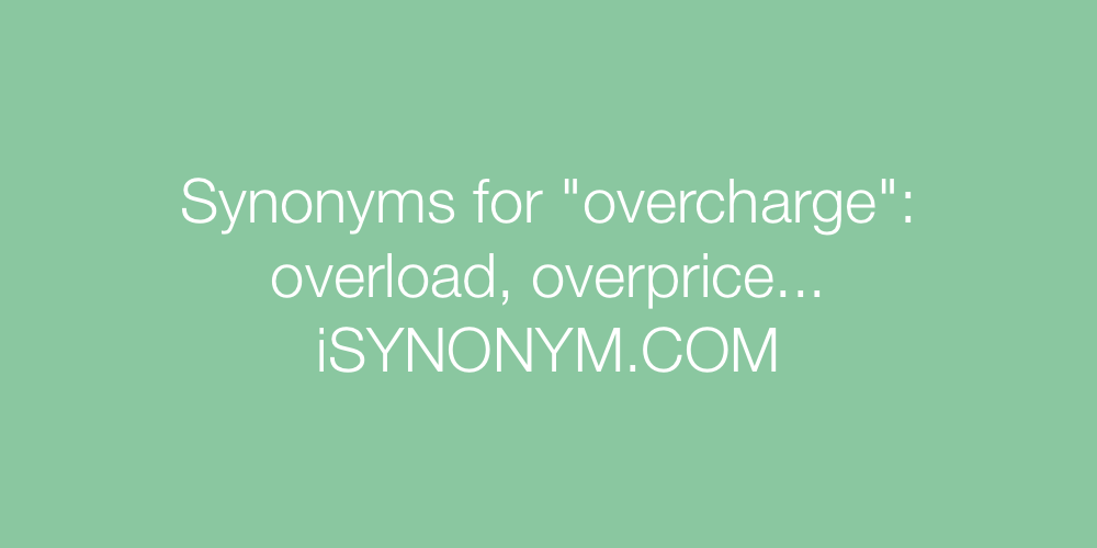 Synonyms overcharge
