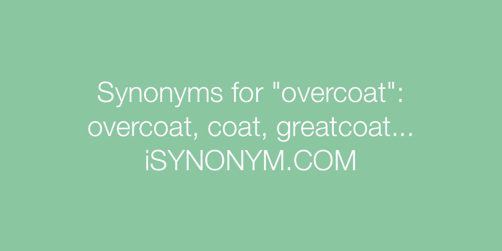 Synonyms overcoat
