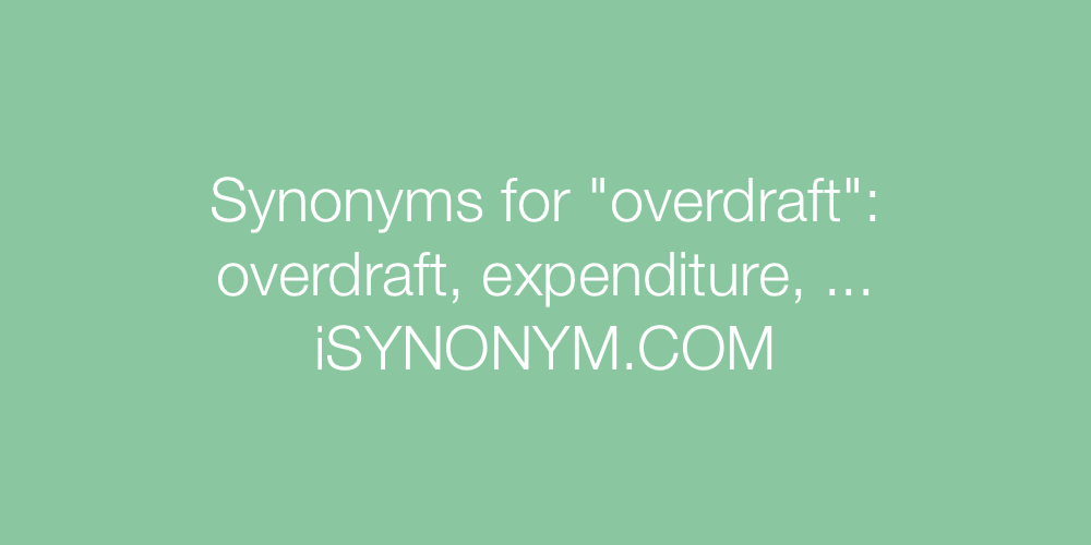 Synonyms overdraft