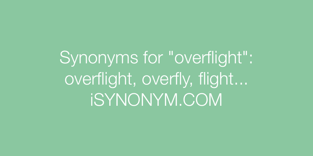 Synonyms overflight