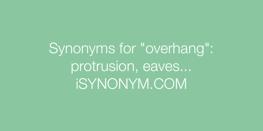 Synonyms overhang