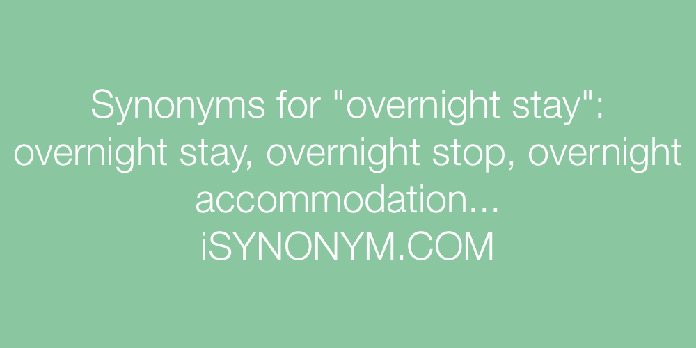 Synonyms overnight stay