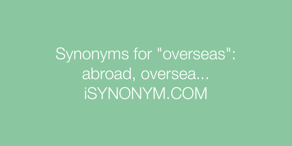 Synonyms overseas