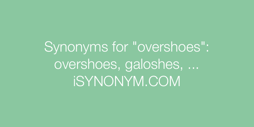 Synonyms overshoes