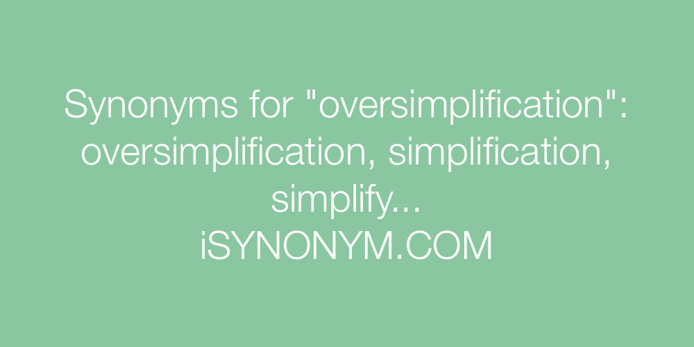 Synonyms oversimplification