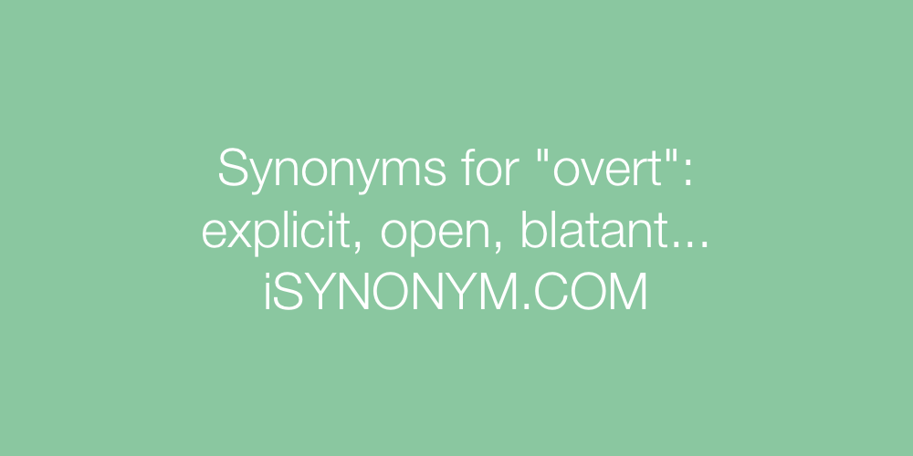 Synonyms overt