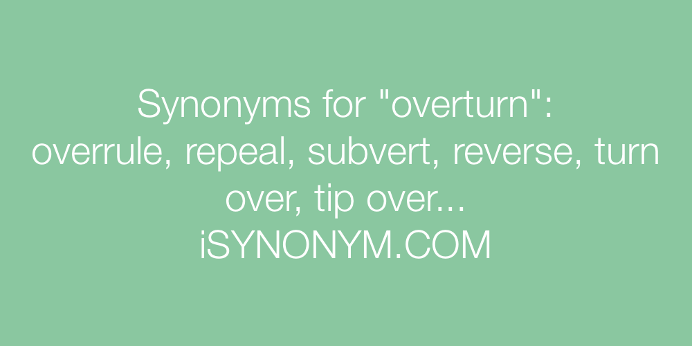 Synonyms overturn