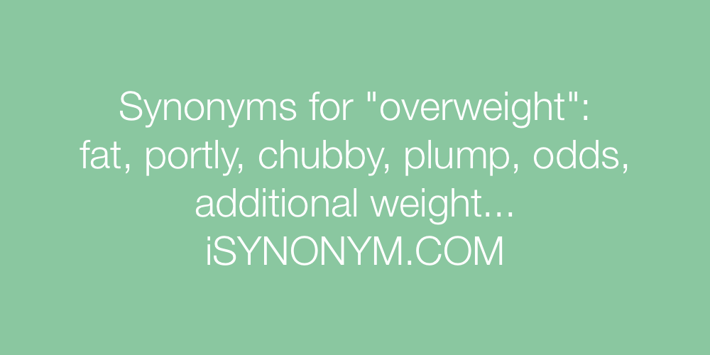 Synonyms overweight