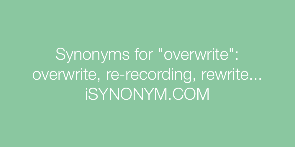 Synonyms overwrite