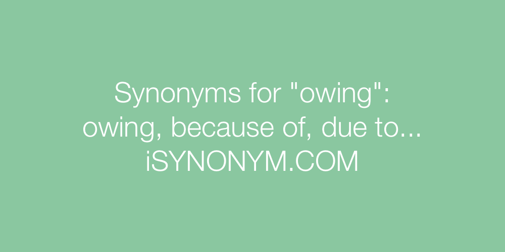 Synonyms owing