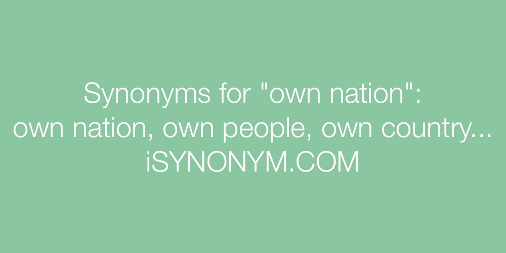 Synonyms own nation