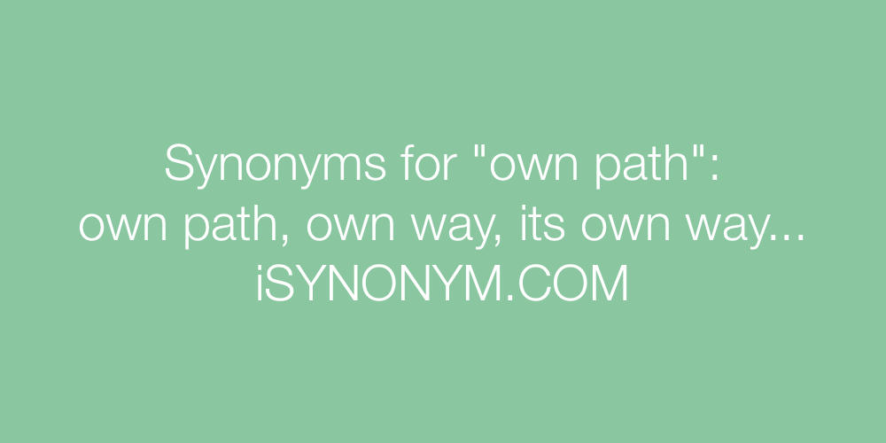 Synonyms own path