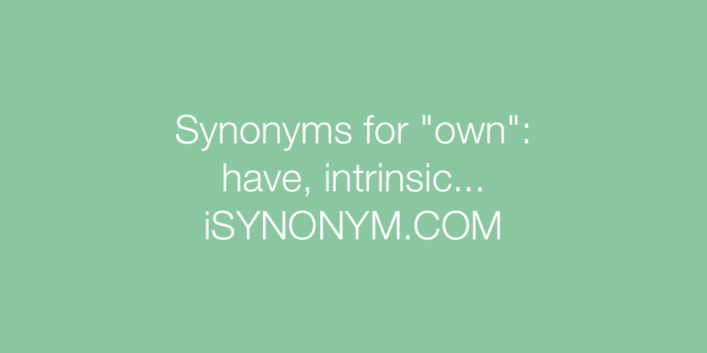 Synonyms own
