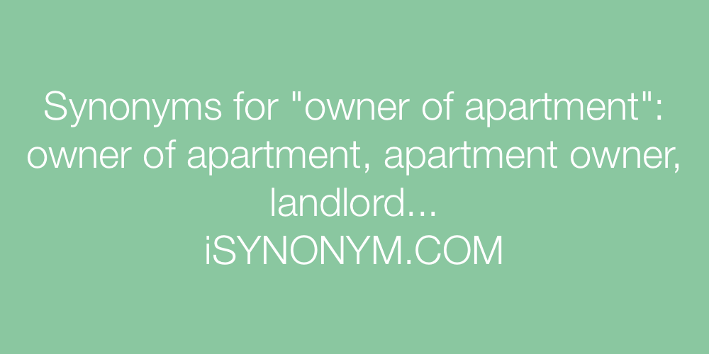 Synonyms owner of apartment