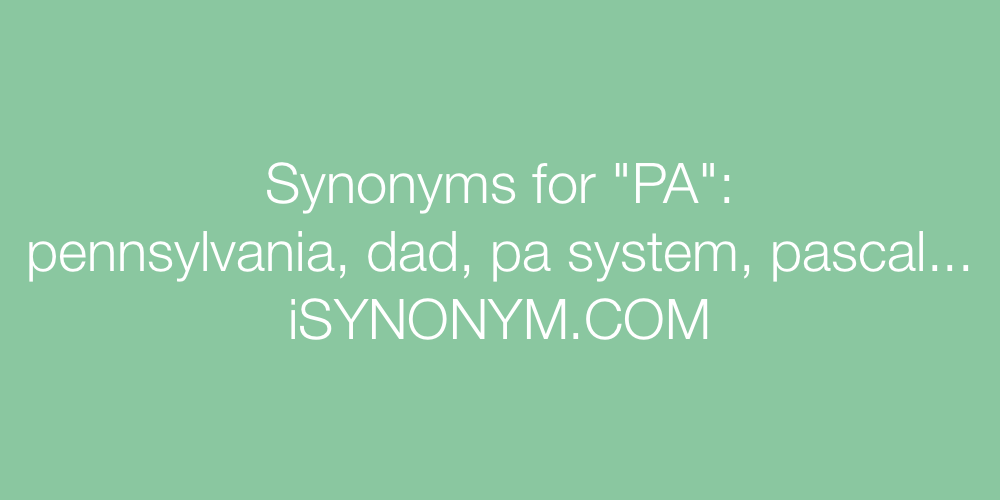 Synonyms PA