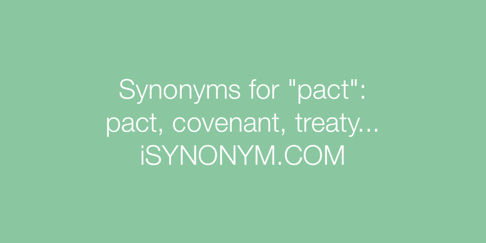 Synonyms pact