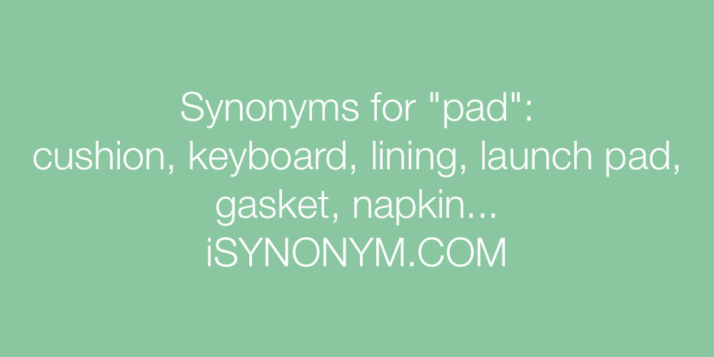 Synonyms pad