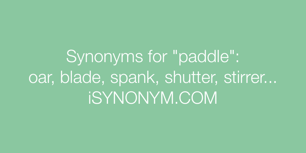 Synonyms paddle