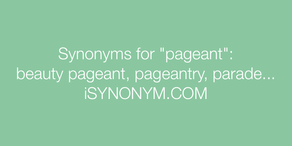 Synonyms pageant