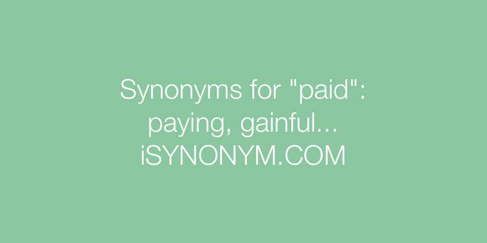 Synonyms paid