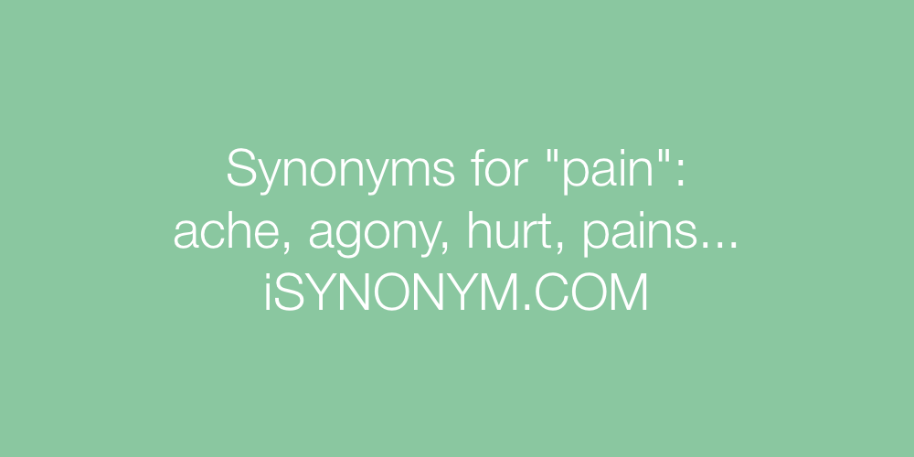 Synonyms pain