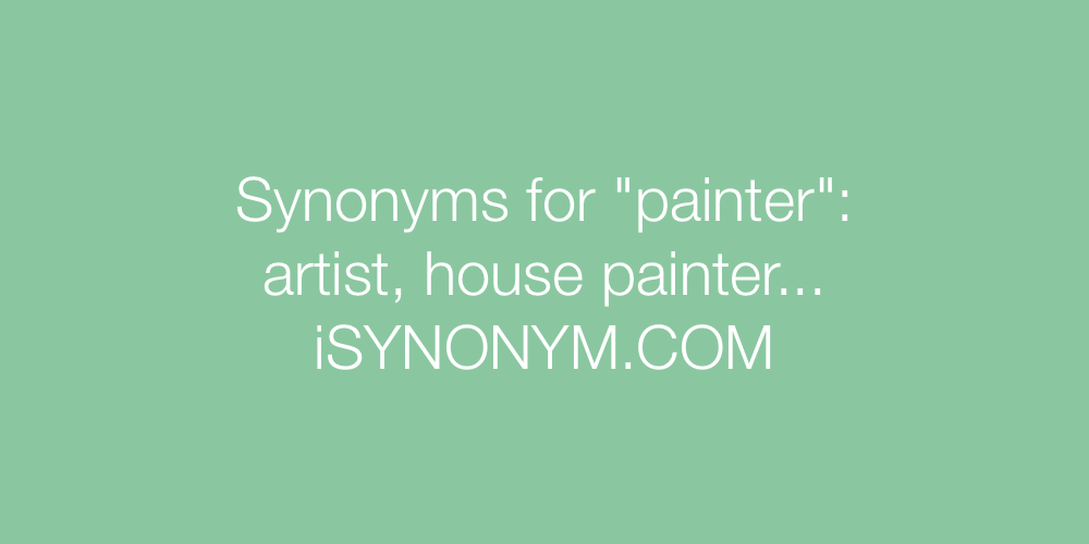 Synonyms painter