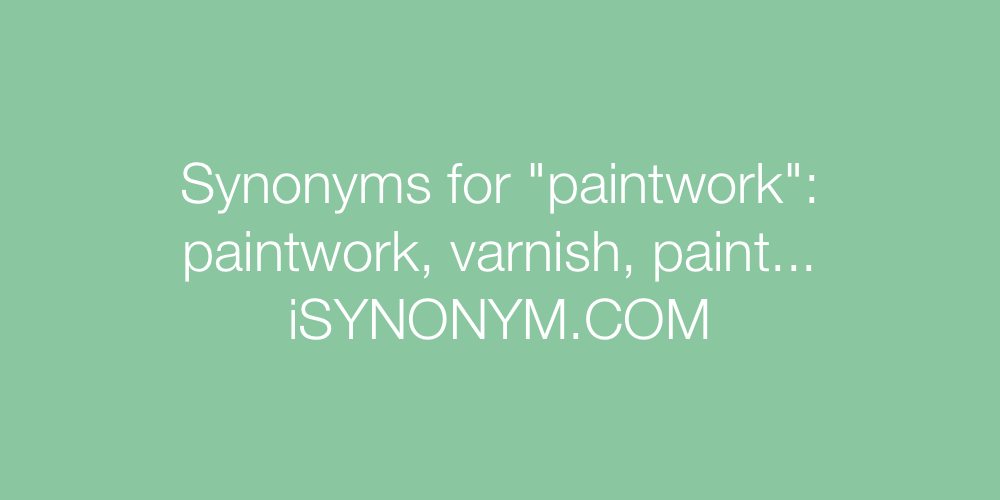 Synonyms paintwork